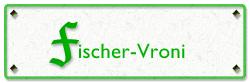 Fischer Vroni