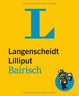 Langenscheidt Lilliput Bairisch: Bairisch-Hochdeutsch/Hochdeutsch-Bairisch
